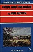 Austen: Pride and Prejudice (Palgrave Master Guides) by Raymond Wilson(1985-06-18)