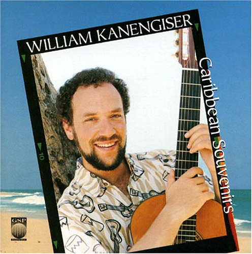 Caribbean Souvenirs William Kanengiser Gsp Records