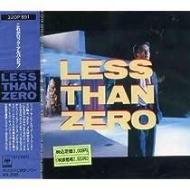 LESS THAN ZERO 〜オリジナル・サウンドトラック