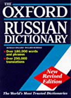 The Oxford Russian Dictionary: Russian-English English-Russian