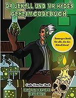 Code-Knacker Buch (Dr. Jekyll und Mr. Hyde's Geheimcodebuch): Hilf Dr. Jekyll, das Gegenmittel zu finden. Loese mit Hilfe der mitgelieferten Karte die kryptischen Hinweise, ueberwinde zahlreiche Hindernisse und finde das Gegenmittel.
