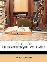 Precis de Therapeutique, Volume 1