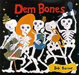 Dem Bones (Viking Kestrel picture books)