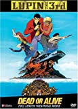 Lupin the 3rd: Dead Or Alive [DVD] [Import]