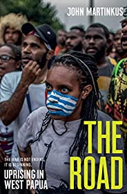 The Road: Uprising in West Papua