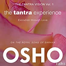 The Tantra Experience (The Tantra Vision Vol. 1): Evolution Through Love