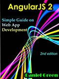 AngularJS 2: Simple Guide on Web App Development (2nd edition) (English Edition)