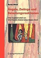 Aengste, Zwaenge und Belastungsreaktionen (Edition Aerztewoche) (German Edition)