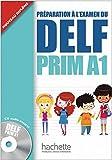 DELF Prim A1. Livre de l'élève + CD audio: Préparation à l'e…