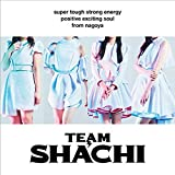 TEAM SHACHI[positive exciting soul盤](通常盤B)