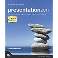 Presentation Zen: Simple Ideas on Presentation Design and Delivery (Voices That Matter)