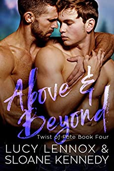 Above and Beyond (Twist of Fate, Book 4) by [Lennox, Lucy, Kennedy, Sloane]