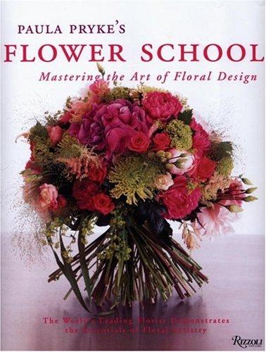 Paula Pryke's Flower School: C...