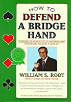 How to Defend a Bridge Hand