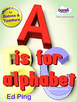 A is for Alphabet by [Publishing, Duvet]