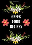 Greek Food Recipes: Blank Cookbook to Document Favourite Recipes, Gift for Women 7