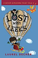 LOST with LEEKS (A Seven Kingdoms Fairy Tale)