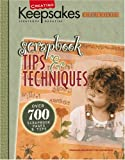 Creating Keepsakes: Scrapbook Tips & Techniques (Leisure Arts #15928)