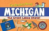 I'm Reading about Michigan (Michigan Experience)