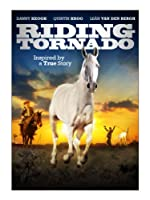 Riding Tornado [DVD]