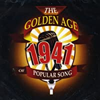 Golden Age Of Popular Songs 1941