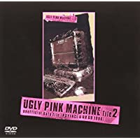 UGLY PINK MACHINE file2