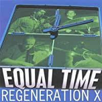 Regeneration X by Equal Time