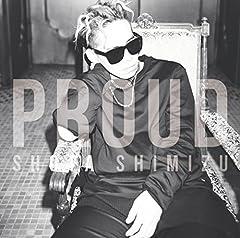 清水翔太「PROUD」の歌詞を収録したCDジャケット画像