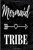 Mermaid Tribe: Blank Lined Journal - Journals for Millenials