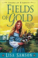 Fields of Gold (Shades of Eternity)