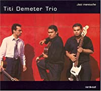 Titi Demeter Trio