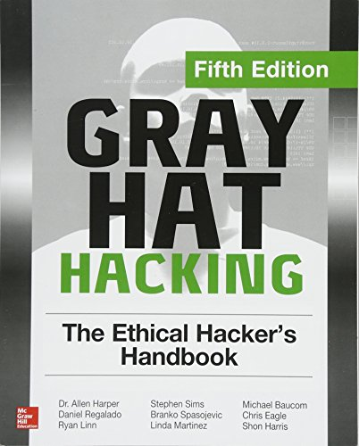 Download Gray Hat Hacking: The Ethical Hacker's Handbook, Fifth Edition 1260108414