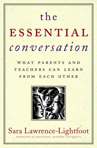 Download The Essential Conversation: What Parents and Teachers Can Learn from Each Other 037550527X
