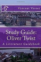 Study Guide: Oliver Twist: A Literature Guidebook (Study Guides Literature Guides and Workbooks) [並行輸入品]