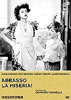 Abbasso La Miseria [Italian Edition]