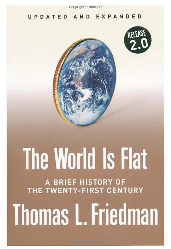 The World Is Flat. A Brief History of the Twenty-First Centuryの詳細を見る