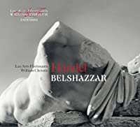 Handel: Belshazzar, HWV 61 (2013-05-03)