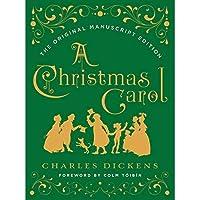A Christmas Carol: The Original Manuscript Editionクリスマス [並行輸入品]