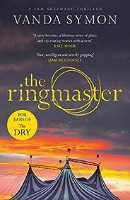 The Ringmaster (Sam Shephard Book 2)