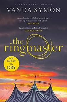 The Ringmaster (Sam Shephard) by [Symon, Vanda]