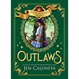 Outlaws (Royal Academy Rebels Book 2)
