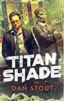 TITANSHADE (CARTER ARCHIVES, THE)