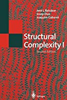 Structural Complexity I (Texts in Theoretical Computer Science. An EATCS Series)