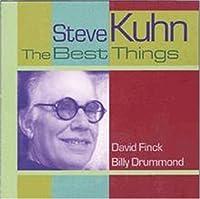 The Best Things by STEVE KUHN (2000-05-16)
