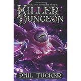 Killer Dungeon (Euphoria Online) (Volume 3)