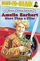 Amelia Earhart (Ready-to-read SOFA)