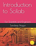Introduction to Scilab: For Scientists and Engineers (Open Source Computing)
