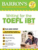 Writing for the TOEFL iBT: With MP3 CD, 6th Edition (Barron's Writing for the Toefl) 画像