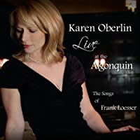 Live at the Algonquin: the Songs of Frank Loesser