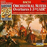 Baroque Treasuries 5: Bach Orchestral Suites by J.S. Bach